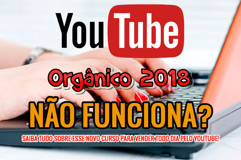 Youtube Orgânico 2018