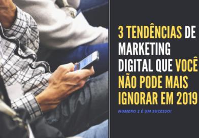 Tendências de marketing digital 2019